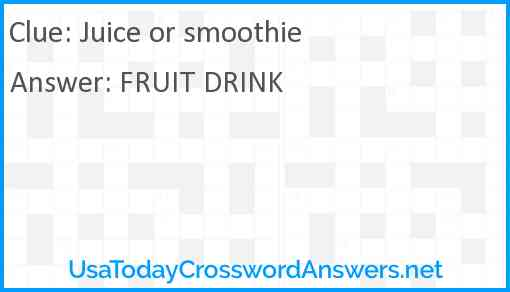 Juice or smoothie Answer