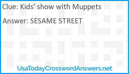 Kids' show with Muppets Answer