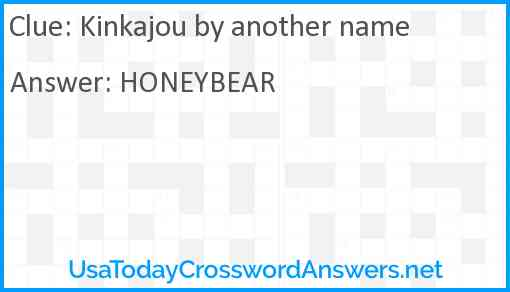 Kinkajou by another name Answer