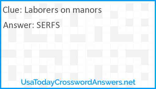 Laborers on manors Answer