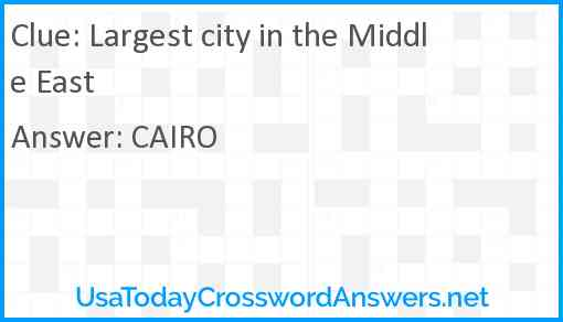 Largest city in the Middle East Answer