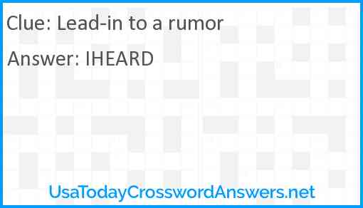 Lead-in to a rumor Answer