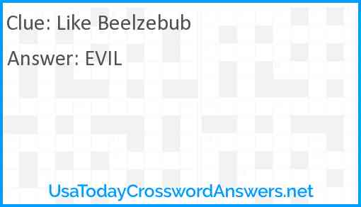 Like Beelzebub Answer