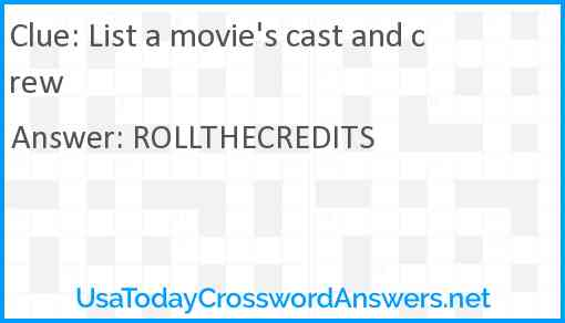 List a movie's cast and crew Answer