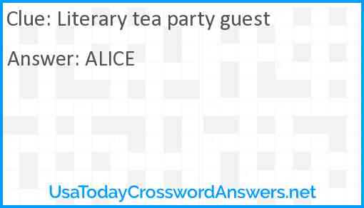 Literary tea party guest Answer