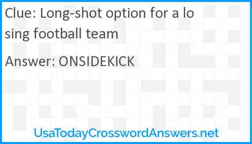 Long-shot option for a losing football team Answer