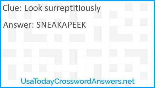 Look surreptitiously Answer