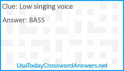 Low singing voice Answer