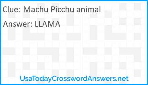 Machu Picchu animal Answer