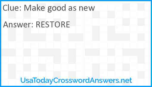 Make good as new Answer