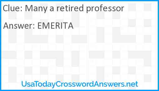 Many a retired professor Answer