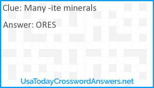Many -ite minerals Answer
