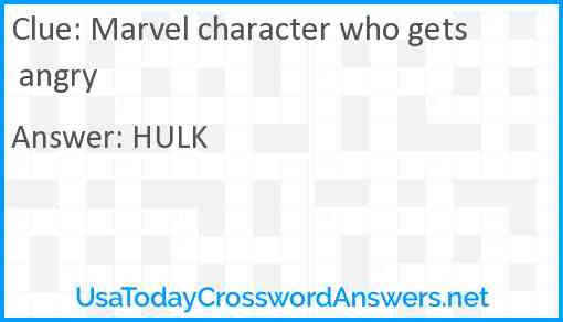 Marvel character who gets angry Answer