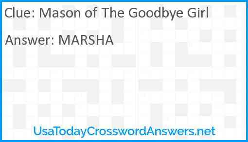 Mason of The Goodbye Girl Answer