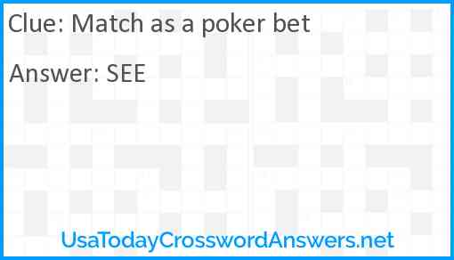 Match as a poker bet Answer