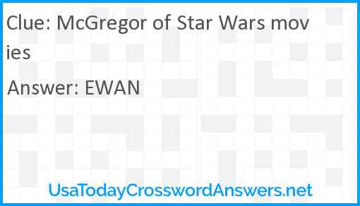 McGregor of Star Wars movies Answer
