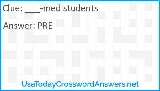 ___-med students Answer