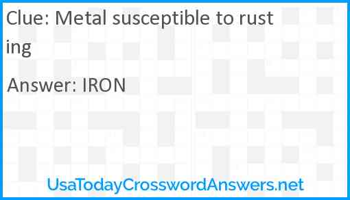 Metal susceptible to rusting Answer