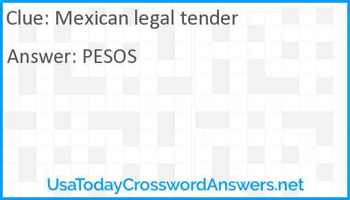 Mexican legal tender Answer