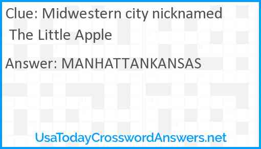 Midwestern city nicknamed The Little Apple Answer