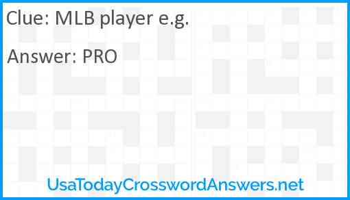 MLB player e.g. Answer