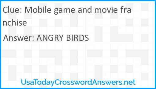 Mobile game and movie franchise Answer