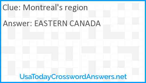 Montreal's region Answer