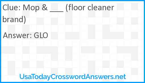 Mop & ___ (floor cleaner brand) Answer
