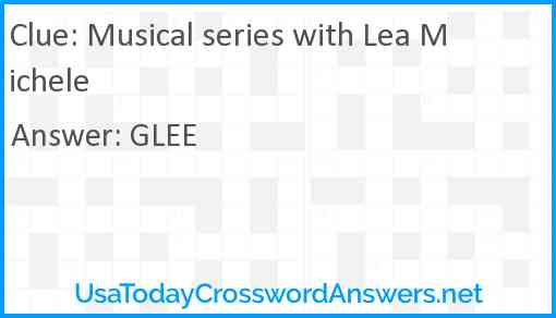 Musical series with Lea Michele Answer