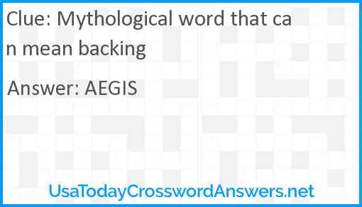Mythological Word That Can Mean Backing Crossword Clue Usatodaycrosswordanswers Net