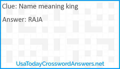 Name meaning king Answer