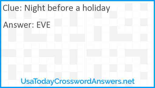 Night before a holiday Answer