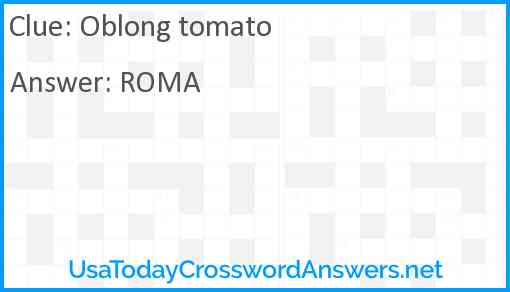 Oblong tomato Answer