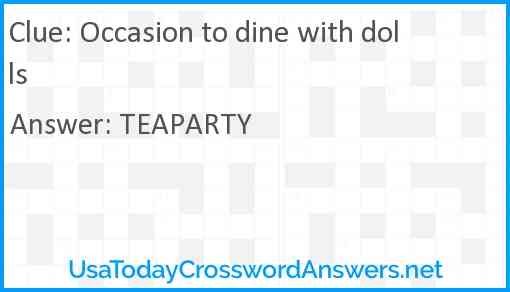 Occasion to dine with dolls Answer