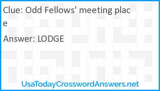 Odd Fellows' meeting place Answer