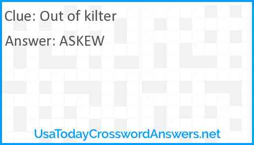 Out of kilter Answer