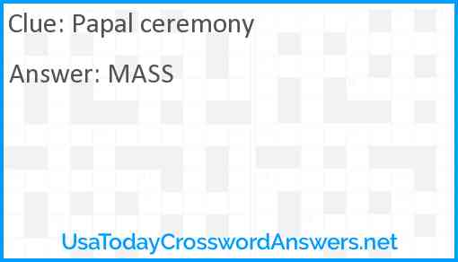 Papal ceremony Answer