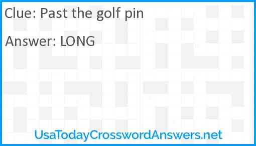 Past the golf pin Answer