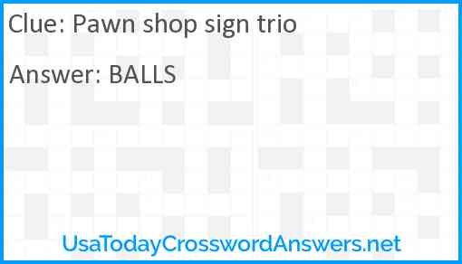 Pawn shop sign trio Answer