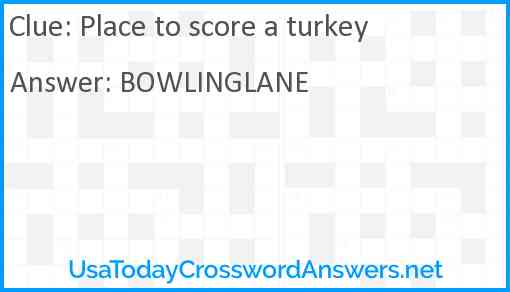 Place to score a turkey Answer