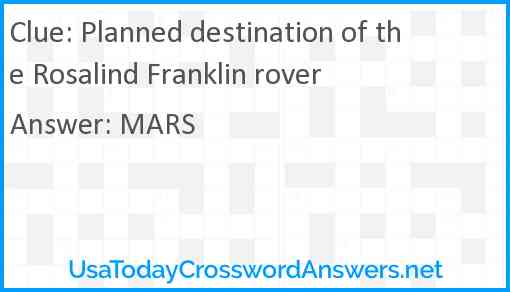 Planned destination of the Rosalind Franklin rover Answer