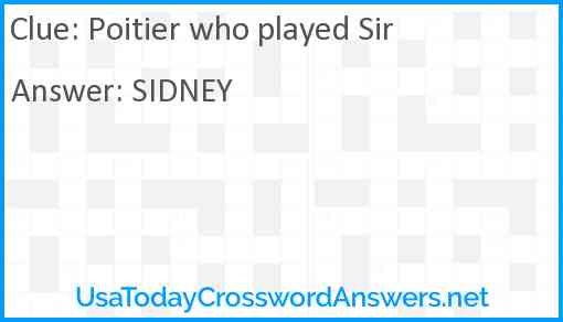 Poitier who played Sir Answer