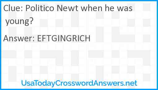 Politico Newt when he was young? Answer