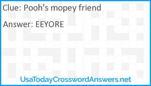Pooh's mopey friend Answer