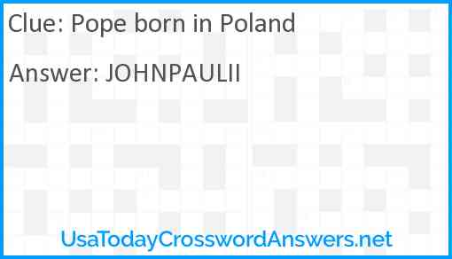 Pope born in Poland Answer