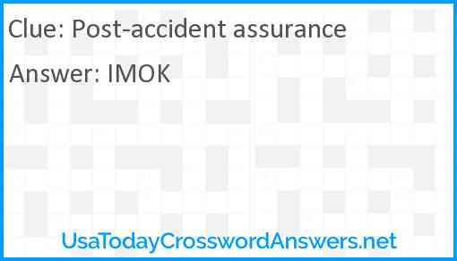 Post-accident assurance Answer