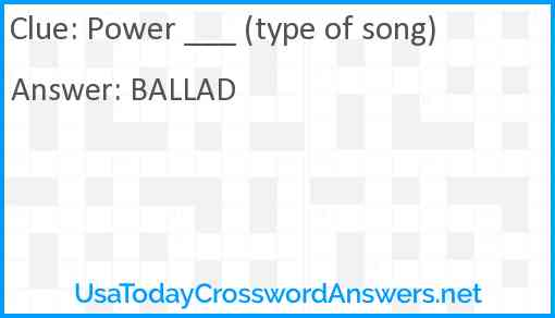Power ___ (type of song) Answer