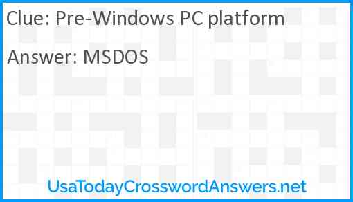 Pre-Windows PC platform Answer