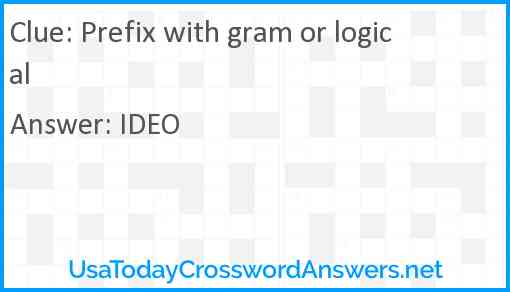 Prefix with gram or logical Answer