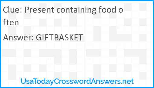 Present containing food often Answer